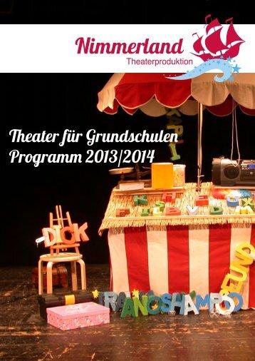 Theater für Grundschulen Programm 2013/2014 - Nimmerland ...