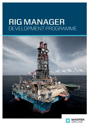 Rig Manager Development Programme (PDF) - Maersk Drilling
