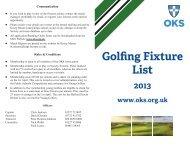 OKS Golfing Society's 2013 Fixture List - The OKS Association