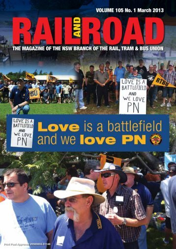 Rail and Road March 2013 - Rail, Tram and Bus Union of NSW