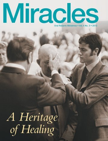 Download Magazine for Mobile Devices (pdf) - Oral Roberts Ministries