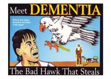 Dementia the Bad Hawk that steals - Alzheimer's Australia