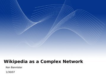 Wikipedia as a Complex Network - IMPACT