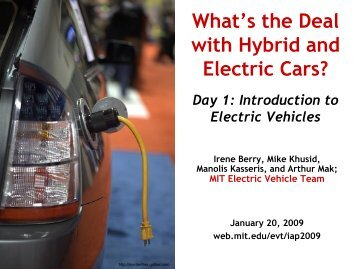 What's the Deal with Hybird and Electric Cars? - MIT