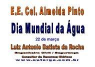 Dia Mundial da Água - 22/03 - E.E. Cel. Almeida Pinto - Outorga