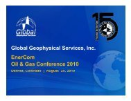Global Geophysical Services, Inc. EnerCom Oil & Gas Conference ...