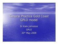 Dr Kate Johnston – General Practice Gold Coast GPLO model
