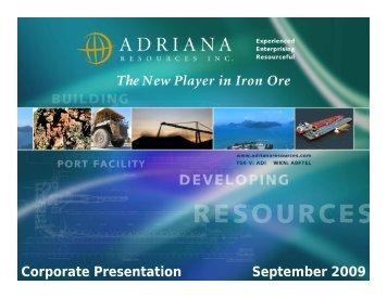 Corporate Presentation September 2009 - Adriana Resources Inc.