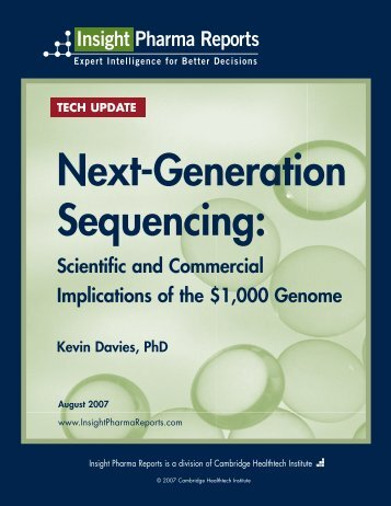 Next-Generation Sequencing: - Insight Pharma Reports