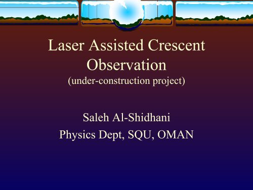 Laser Assisted Crescent Observation - Islamic Crescents ...