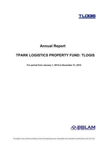 Annual Report TPARK LOGISTICS PROPERTY FUND: TLOGIS