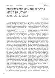 pārskats par kriminālprocesa attīstību latvijā 2005.–2011. gadā 76