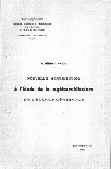 Neuvelle contribution à l'étude de la myéloarchitecture de l'ecorce ...