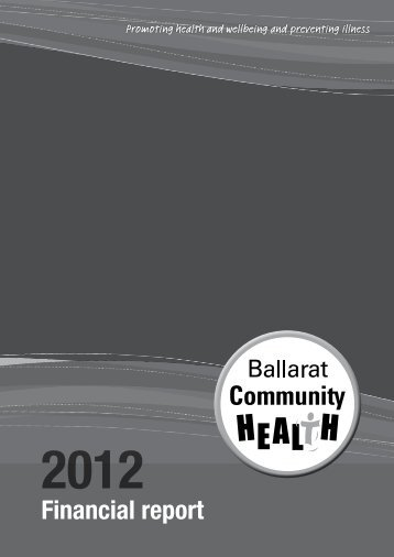 Financial report - Ballarat Community Health Centre