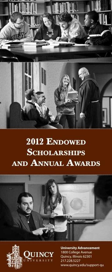 2012 EndowEd ScholarShipS - Quincy University