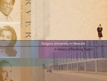 A Century of Reaching Higher (PDF) - Rutgers-Newark