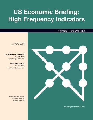 US Economic Briefing: High Frequency Indicators - Dr. Ed Yardeni's ...