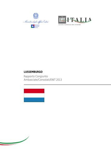 LUSSEMBURGO Rapporto Congiunto Ambasciate/Consolati/ENIT ...
