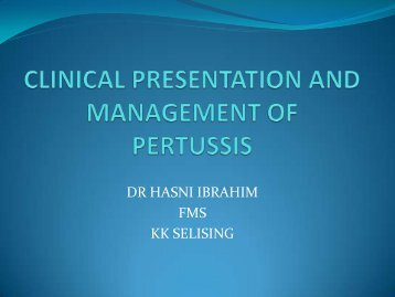 CLINICAL PRESENTATION AND MANAGEMENT OF PERTUSSIS