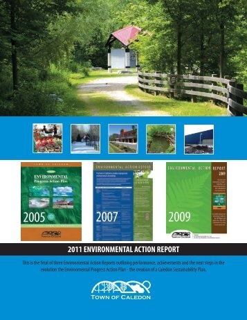 2011 ENVIRONMENTAL ACTION REPORT - Town of Caledon