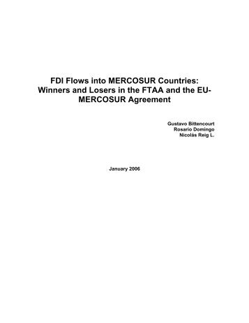 FDI Flows into MERCOSUR Countries: Winners and Losers in the ...