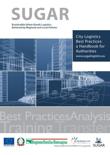 City Logistics Best Practices: a handbook for Authorities