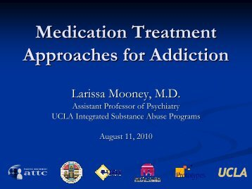 Medication Treatment Approaches for Addiction - UCLA Integrated ...