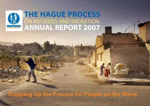the hague process annual report 2007 - The Hague Process on ...