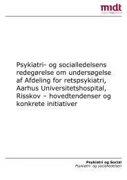 Psykiatri- og socialledelsens redegørelse om undersøgelse af ...