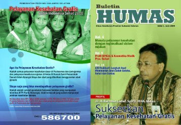 Buletin Humas Dinkes Prov. Sulsel Edisi 1 Juli 2009 - DATA DAN ...