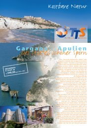 Gargano - Apulien - TTS-Gruppenreisen