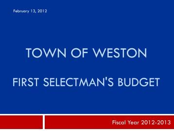 Town Of Weston First Selectman's Budget - Town of Weston, CT ...