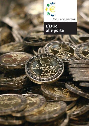L'Euro alle porte