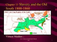 Chapter 11 Slavery & Old South - Rose State College