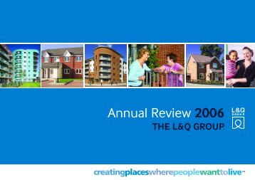 Annual Review 2006 - London & Quadrant Group