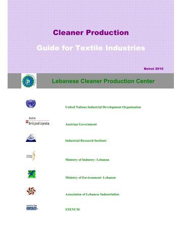 Cleaner Production Guide for Textile Industries - Lebanese Cleaner ...