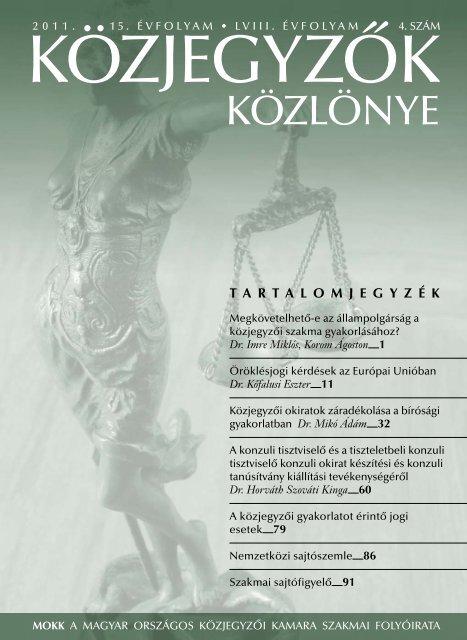 Közjegyzők közlönye 2011. 4. szám - Magyar Országos Közjegyzői ...