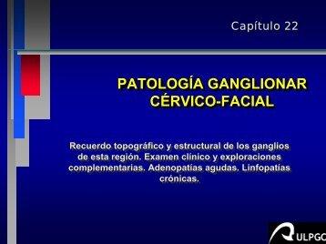 PATOLOGIA GANGLIONAR CERVICO-FACIAL