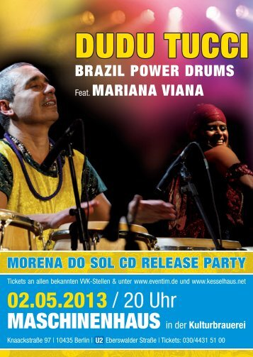 morena do sol cd release party dudu tucci brazil power drums