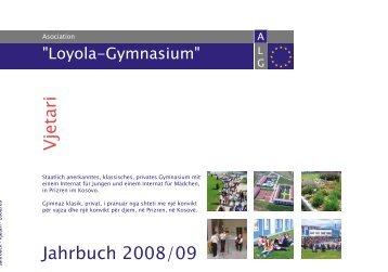 Jahrbuch 2008/09 Vjetari - Asociation Loyola Gymnasium - Prizren