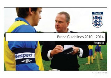 Brand Guidelines 2010 – 2014 - The Football Association