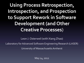 Using Process Retrospection, Introspection, and Prospection to ...