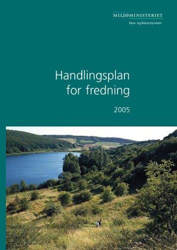 Handlingsplan for fredning - Danmarks Naturfredningsforening