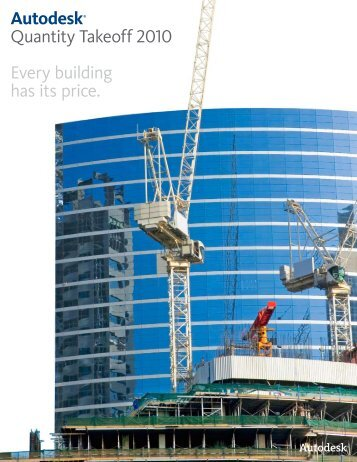 Autodesk® Quantity Takeoff 2010 Every building has its price. - Adraft