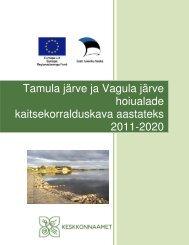 Tamula järve ja Vagula järve hoiualade ... - Keskkonnaamet