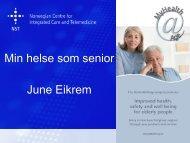 Min helse som senior June Eikrem