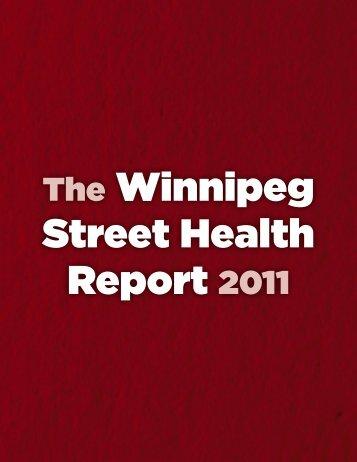 Winnipeg Street Health Report 2011 - Homelessness Resource ...