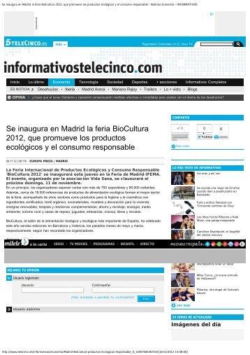 Se inaugura en Madrid la feria BioCultura 2012, que ... - Inicio