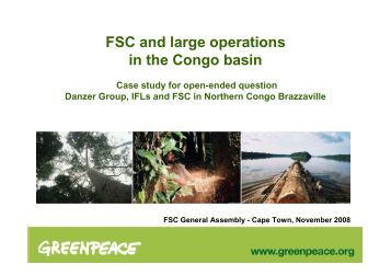 Greenpeace FSC and large operations in the Congo basin 2008-11 ...