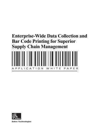 Enterprise-Wide Data Collection and Bar Code Printing for Superior ...